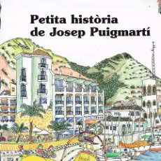 Cómics: PETITA HISTORIA DE JOSEP PUIGMARTÍ. PILARIN BAYES. EDIT. MEDITERRANIA. Lote 211440221
