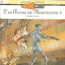 Cómics: LAS AGUAS DE MORTELUNE. Nº 5. MUNDO PODRIDO. A-COMIC-5543,2. Lote 211473830