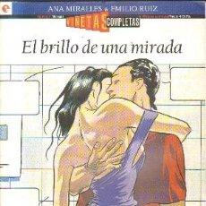 Cómics: EL BRILLO DE UNA MIRADA. Nº 6. A-COMIC-5545,2. Lote 211474414