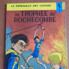 Cómics: LA PATROUILLE DES CASTORS - 6 - LE TROPHEE DE ROCHECOMBE.. Lote 211972251