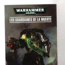 Cómics: WARHAMMER 40000 : LOS GUARDIANES DE LA MUERTE - ECC / RUSTICA. Lote 212002163