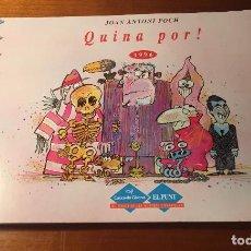 Cómics: QUINA POR ! - COMIC. LA PUNXA D'EN JAP (JOAN ANTONI POCH) - Nº 4 -GIRONA-1996 - 1º EDICIO EN CATALA.. Lote 212305921