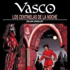 Cómics: VASCO Nº 4 LOS CENTINELAS DE LA NOCHE (GILLES CHAILLET) NETCOM2 - CARTONE - BUEN ESTADO - SUB03MR. Lote 212525907