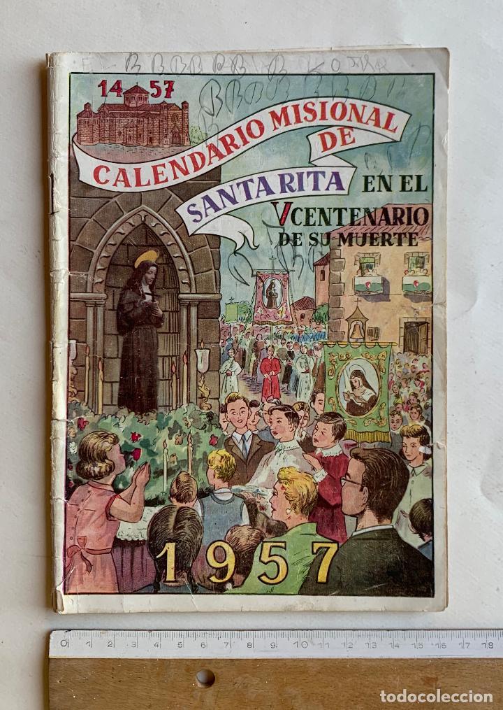 CALENDARIO MISIONAL DE SANTA RITA 1957 . V CENTENARIO DE SU MUERTE . FORMATO COMIC . (Tebeos y Comics Pendientes de Clasificar)