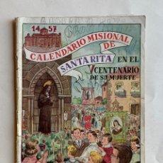 Cómics: CALENDARIO MISIONAL DE SANTA RITA 1957 . V CENTENARIO DE SU MUERTE . FORMATO COMIC .. Lote 213413278