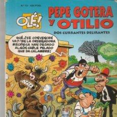 Cómics: OLÉ!. Nº 13. PEPE GOTERA Y OTILIO. DOS CURRANTES DELIRANTES. EDC. B. 2ª EDC. 1999.(P/C60). Lote 213615120