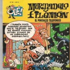 Cómics: OLÉ!. Nº 82. MORTADELO Y FILEMÓN. EL PINCHAZO TELEFÓNICO. EDC. B. 6ª EDC. 2008.(P/C60). Lote 213615813