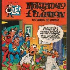 Cómics: OLÉ!. Nº 134. MORTADELO Y FILEMÓN. 100 AÑOS DE COMIC. EDC. B. 2ª EDC. 2003.(P/C60). Lote 213616037