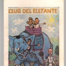 Cómics: CLUB DEL ELEFANTE. BOLETÍN INFORMATIVO. SEVILLA, 1988. (C/A41). Lote 213635366