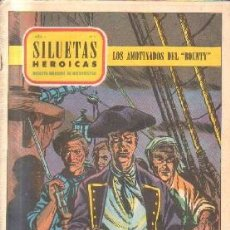 Cómics: SILUETAS HEROICAS. AÑO 1. Nº 9.LOS AMOTINADOS DE BOUNTY.. Lote 213644873