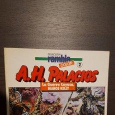 Cómics: COMIC - LA GUERRA CAYUSO. MANOS KELLY. ANTONIO HERNÁNDEZ PALACIOS. COLECCIÓN RAMBLA, 2. Lote 213815841