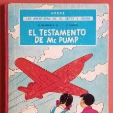 Cómics: LAS AVENTURAS DE JO, ZETTE Y JOCKO - EL TESTAMENTO DE MR. PUMP - HERGÉ - PRIMERA EDICIÓN. Lote 213819967
