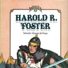 Cómics: HAROLD R. FOSTER. PRECIOSO LIBRO SOBRE EL CREADOR DE EL PRÍNCIPE VALIENTE. Lote 214014740