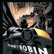 Cómics: ALL STAR BATMAN Y ROBIN - ECC / DC BLACK LABEL / TAPA DURA / FRANK MILLER & JIM LEE. Lote 214050291