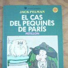 Cómics: EL CAS DEL PEQUINÈS A PARIS - JACK PELMAN - DRAGON COMICS (CATALÀ). Lote 214186400
