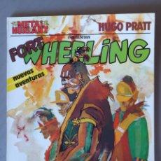 Fumetti: FORT WHEELING, DE HUGO PRATT - COLECCIÓN METAL Nº 4 - METAL HURLANT -EDITORIAL EUROCOMIC 1981. Lote 214202400