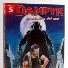 Cómics: DAMPYR VOL. 3 Nº 5. LA SOMBRA DEL MAL (BOSELLI / DOTTI / RUSSO) ALETA, 2015. OFRT ANTES 15,95E. Lote 214300698