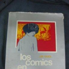 Cómics: LOS COMICS EN ESPAÑA. LUIS GASCA. EDITORIAL LUMEN 1969.. Lote 214324802