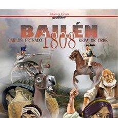 Cómics: CÓMICS. 1808. BAILEN - KEPA DE ORBE/CARLOS PEINADO (CARTONÉ). Lote 277456098