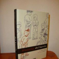 Cómics: HISTORIAS DEL BARRIO - GABI BELTRÁN, BARTOLOMÉ SEGUÍ - ASTIBERRI, MUY BUEN ESTADO. Lote 215084887
