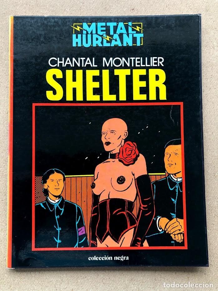 SHELTER / CHANTAL MONTELLIER / METAL HURLANT / COLECCIÓN NEGRA / (Tebeos y Comics - Comics otras Editoriales Actuales)