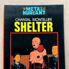 Comics: SHELTER / CHANTAL MONTELLIER / METAL HURLANT / COLECCIÓN NEGRA /. Lote 215846602