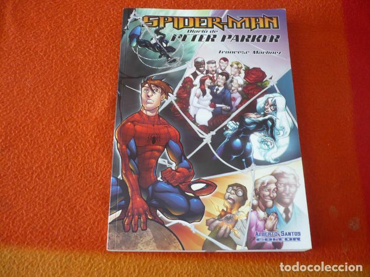SPIDERMAN DIARIO DE PETER PARKER ( FRANCESC MARTINEZ ) ¡BUEN ESTADO! ALBERTO SANTOS (Tebeos y Comics - Comics otras Editoriales Actuales)