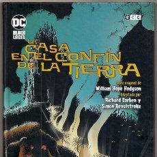 Cómics: LA CASA EN EL CONFÍN DE LA TIERRA, DE WILLIAM HOPE HODGSON (RICHARD CORBEN, SIMON REVELSTROKE) - ECC. Lote 216937143