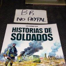 Cómics: HISTORIAS DE SOLDADOS AMANIACO EDICIONES LUIS COLLADO COCH. Lote 217862242