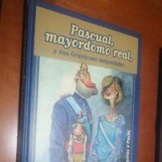Cómics: PASCUAL, MAYORDOMO REAL Y SUS GRACIOSAS MAJESTADES. IDÍGORAS Y PACHI. GRAN TOMO. BUEN ESTADO. Lote 218160608