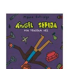 Cómics: CÓMICS. ANGEL SEFIJA POR TERCERA VEZ - MAURO ENTRIALGO. Lote 218447592