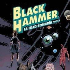 Cómics: CÓMICS. BLACK HAMMER 03. LA EDAD SOMBRIA. PARTE 1 - JEFF LEMIRE/DEAN ORMSTON (CARTONÉ). Lote 218448247