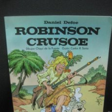 Cómics: ROBINSON CRUSOE. DIBUJOS CHIQUI DE LA FUENTE. EDICIONES LAROUSSE 1982.. Lote 218568642