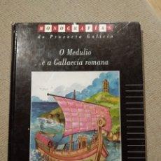 Cómics: O MEDULIO E A GALLAECIA ROMANA. HÉRCULES EDICIONES. Lote 218752040
