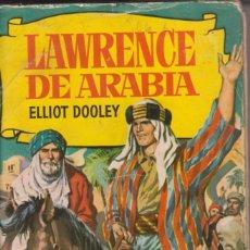 Cómics: LIBRO COMIC COLECCIÓN HISTORIAS LAWRENCE DE ARABIA (ELLIOT DOOLEY) ED.BRUGUERA 1960. Lote 218848041