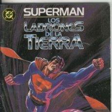Cómics: SUPERMAN ESPECIAL: LOS LADRONES DE LA TIERRA. Lote 218861595