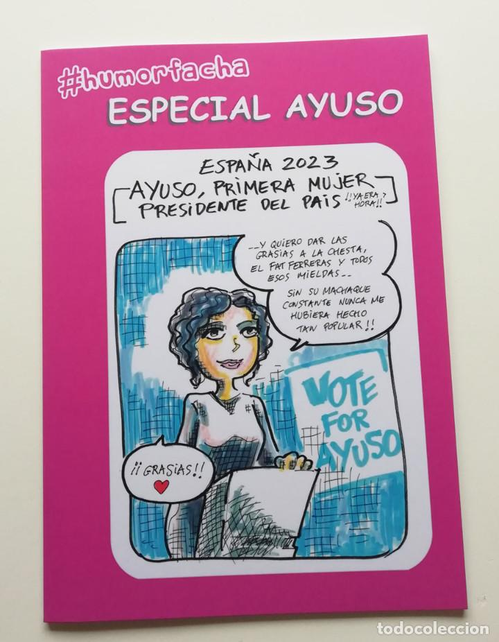 ESPECIAL AYUSO. NÚMERO ESPECIAL DE #HUMORFACHA (Tebeos y Comics Pendientes de Clasificar)