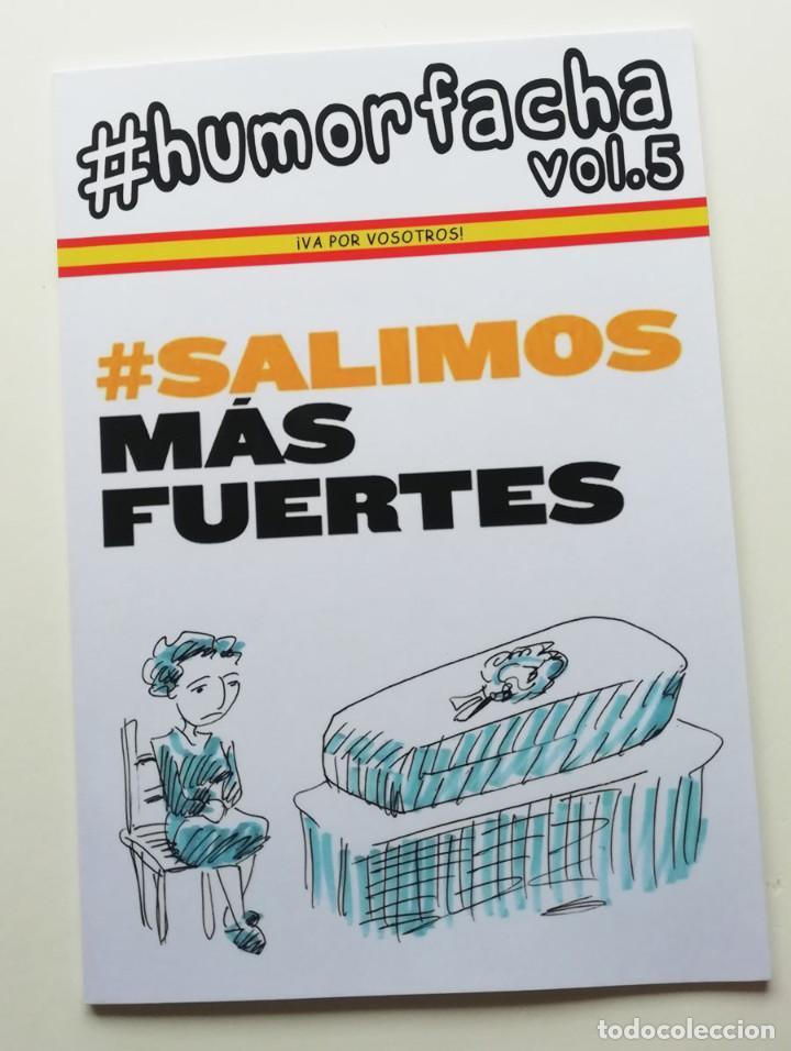 #HUMORFACHA VOL.5,SALIMOS MAS FUERTES. MÁS DE ACTUALIDAD QUE NUNCA (Tebeos y Comics Pendientes de Clasificar)