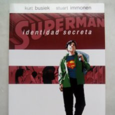 Cómics: SUPERMAN. IDENTIDAD SECREETA. KURT BUSIEK. STUART IMMONEN. DC CÓMICS. ESPAÑA 2013.. Lote 219744987