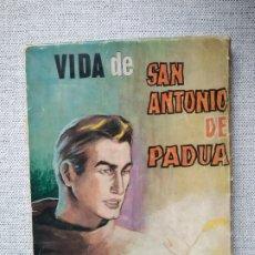 Cómics: VIDA DE SAN ANTONIO DE PADUA HISTORIA GRÁFICA CELIA LÓPEZ SAINZ CON DIBUJOS DE JUAN MIGUEL 1965. Lote 219821501
