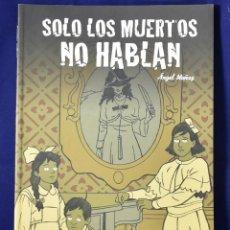 Cómics: SOLO LOS MUERTOS NO HABLAN. Lote 219437263