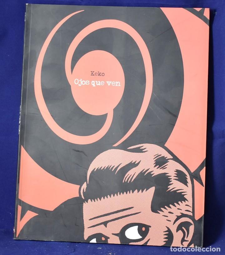 OJOS QUE VEN (PAPERS GRISOS) - GODOY, JOSÉ ANTONIO (Tebeos y Comics - Comics otras Editoriales Actuales)