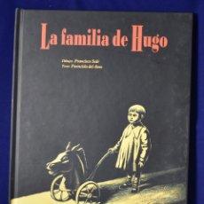 Cómics: LA FAMILIA DE HUGO - SOLÉ ROMEO, FRANCISCO; DEL AMO, FUENCISLA. Lote 219437593
