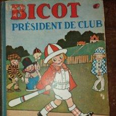 Cómics: BICOT, PRÈSIDENT DE CLUB, PYMY 55. Lote 220745570