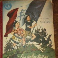 Cómics: LES VOLUNTAIRES DU GÉNÉRAL LARAFALE, 1945, PYMY 55. Lote 220745915