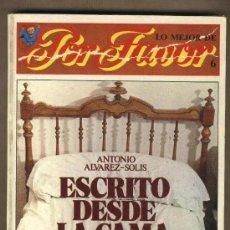 Fumetti: ESCRITO DESDE LA CAMA. ANTONIO ÁLVAREZ-SOLIS. LO MEJOR DE POR FAVOR.Nº 6.DIBUJOS MARTINMORALES.. Lote 220940168