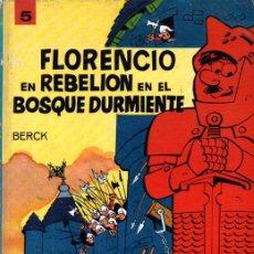 Cómics: BERCK : FLORENCIO EN REBELIÓN EN EL BOSQUE DURMIENTE (JAIMES, 1968) TAPA DURA. Lote 221129608