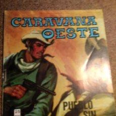 Cómics: COM IC CARAVANA DEL OESTE EN PUEBLO SIN LEY. Lote 221288706