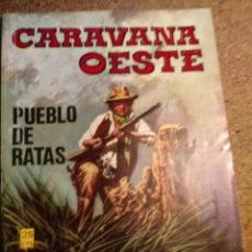 Cómics: COMIC CARAVANA DEL OESTE EN PUEBLO DE RATAS. Lote 221288847