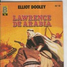 Cómics: GRANDES AVENTURAS NUMERO 19: ELLIOT DOOLEY: LAWRENCE DE ARABIA. Lote 221367102